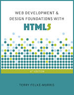 Web Development & Design Foundations with HTML5, 8th Edition